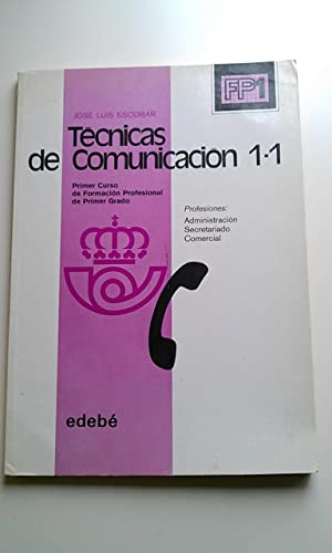 Técnicas de comunicación 1, 1 Formación Profesional,: Escobar, José Luis