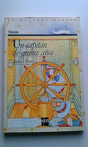 Un capitan de quince anos/ Captain at: Verne, Jules