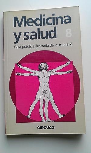 Medicina y Salud 8 Guia Pràctica Ilustrada: Varios Autores