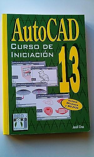 AutoCAD 13 : curso de Iniciación: Cros i Ferrándiz,