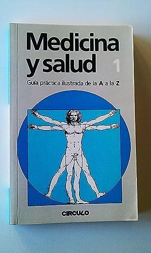 Medicina y salud. Nº 1 Guìa Pràctica: Varios Autores