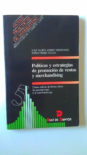 Políticas y Estrategias de Promoción de Ventas: Ferré Trenzano, José