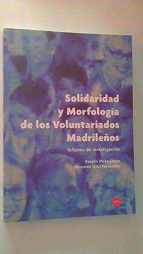 Solidaridad y Morfología De Los Voluntariados Madrileños: Rosalía Mota López