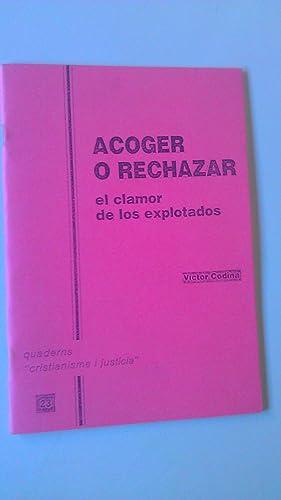 Acojer o Rechazar El Clamor De Los: Victor Codina