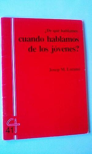 De qué Hablamos Cuando Hablamos De Los: Josep M. Lozano