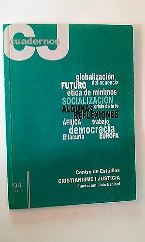 Globalización - Delincuencia - Futuro - Ética: Fundación Lluís Espinal