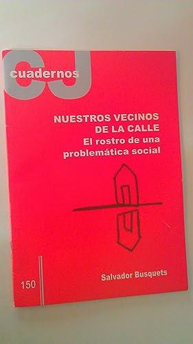 Nuestros Vecinos De La Calle El Rostro De Una Problemática Social nº 150: Salvador ...