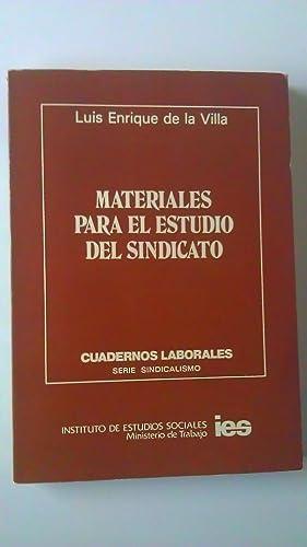 Materiales para el estudio del Sindicato: Villa Gil, Luis
