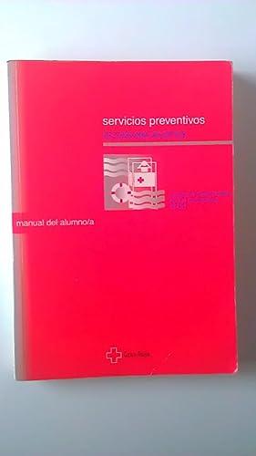 Servicios Preventivos Socorrismo Acuático Manual del Alumno/a: Varios Autores