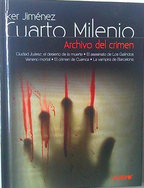 Cuarto Milenio Archivo Del Crimen Nº 10 ( Contiene DVD ) de Iker ...