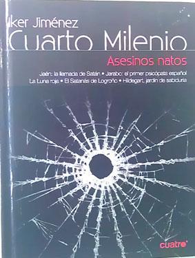Cuarto Milenio Asesinos Natos Nº 24 ( Contiene DVD ) de Iker Jimenez ...