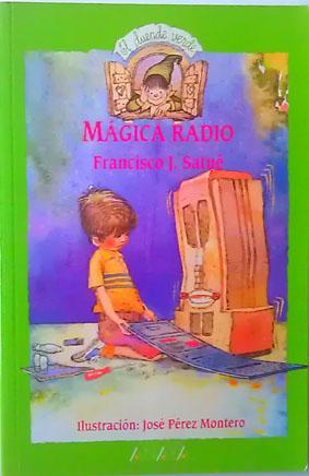 Magica Radio: Satue, Francisco J.