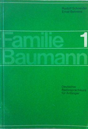 Familie Baumann 1: Rudolf Schneider Ernst