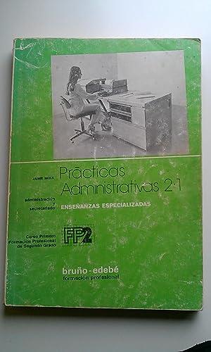 Prácticas administrativas 2.1, 1 Formación Profesional, 2: Moix, Jaime