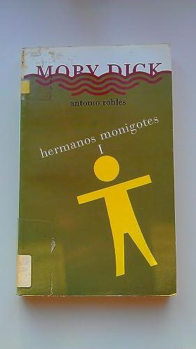 Hermanos Monigotes I: Antonio Robles