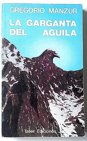 Garganta del águila, la: Manzur, Gregorio