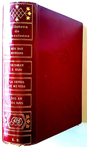 Biblioteca de selecciones. Mis dos mundos -: Equipo Editorial