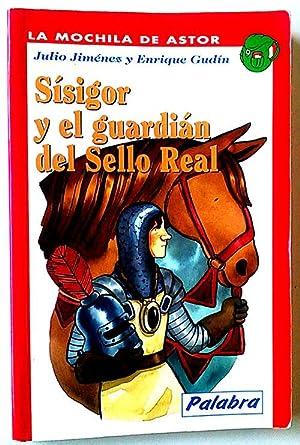 Sísigor y el guardián del sello real: Jiménez Bonilla, Julio/Gudín