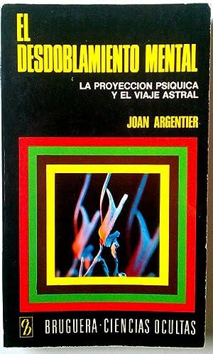 Desdoblamiento mental, el: García Casanova, Juan (Joan Argentier)