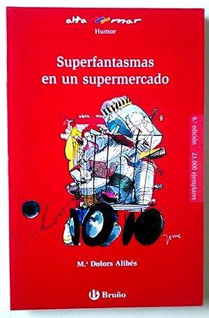 Superfantasmas en un supermercado: Alibés, Maria Dolors