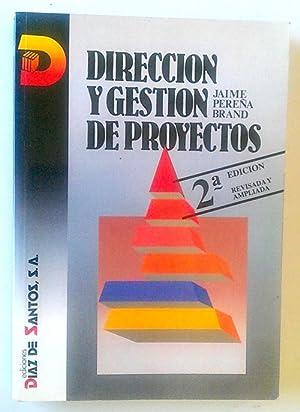Dirección y gestión de proyectos: Pereña Brand, Jaime