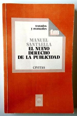 El nuevo derecho de la publicidad: Santaella López, Manuel