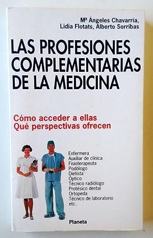 Las profesiones complementarias de la medicina: Chavarría, María Angeles