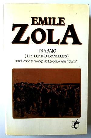 Trabajo (Los cuatro evangelios): Zola, Émile