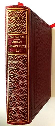 OBRAS COMPLETAS - TOMO II: Baroja, Pío