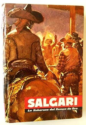 La soberana del campo de oro: Salgari, Emilio