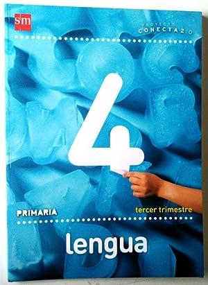 lengua, 4 Primaria - Conecta 2.0 tercer: Calzado Roldán, Araceli