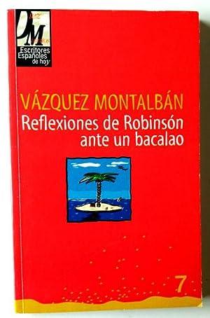 Reflexiones De Robisón ante Un Bacalao: Vázquez Montalbán