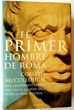 El primer hombre de Roma: McCullough, Colleen