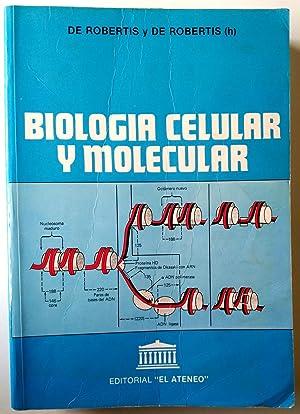 Biología celular y molecular: Robertis, Eduardo D.