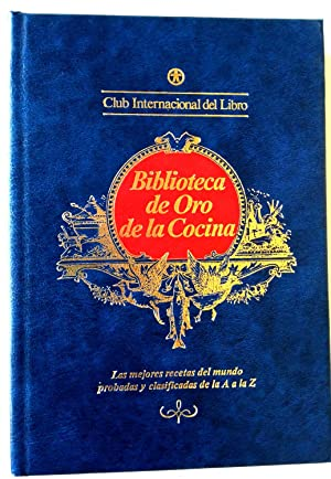 Biblioteca de Oro de la cocina 28: Melgar Escrivá de