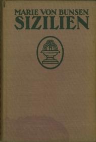 Sizilien. Geschichte, Kunst, Kultur. Ein Begleitbuch. - Bunsen, Marie von