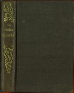 Galateé, Roman pastoral, Imité de Cervantes.: Florian, M. de: