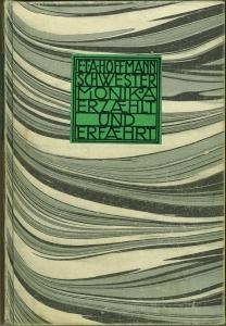 Schwester Monika erzählt und erfährt. Eine erotisch-psychisch-physisch-philanthropinische: Hoffmann, E. T.