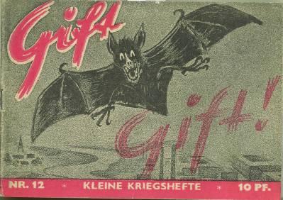 Gift. Kleine Kriegshefte. Nr. 12. Wehrpolitische Schriftenreihe.: Zentralverlag der NSDAP