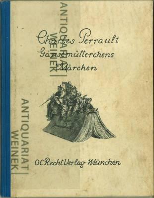 Gänsemütterchens Märchen. Illustriert von Gustave Doré. Übersetzt: Perrault, Charles -