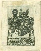 Exlibris - Ioannes Philippus Carolus comes Fieger Lib. Bar de Fridberg, Cronburg, et Khorb, Dominus...