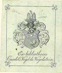 Exlibris - Ex bibliotheca Caroli C. Vogel de Vogelstein.: Anonym: