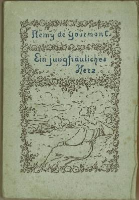 Ein jungfräuliches Herz. (Übs. v. Otto Flake. Titelzeichnung von G. d'Espagnat).: ...