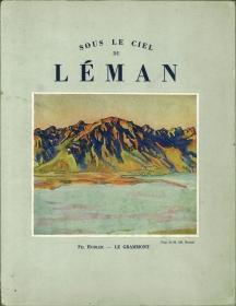 Sous le ciel du Léman. Photos d' E. Gos et O. Nicollier.: Morax, René - Jean Nicollier: