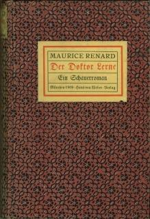 Der Doktor Lerne. Ein Schauerroman. Deutsch von Heinrich Lautensack.: Renard, Maurice: