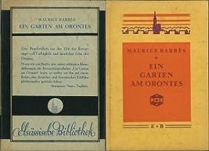 Ein Garten am Orontes. Erzählung. Deutsch von Madeleine Scheid-Imbert.: Barrès, Maurice: