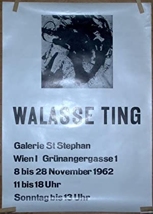 Walasse Ting. Galerie St. Stephan, Wien I,: Ting, Walasse) -