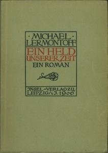 Ein Held unserer Zeit. Ein Roman. (Übs. v. Michael Feofanoff.): Lermontoff, Michael [d.i. ...