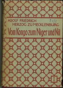Vom Kongo zum Niger und Nil. Berichte der deutschen Zentralafrika-Expedition 1910/1911. Mit ...