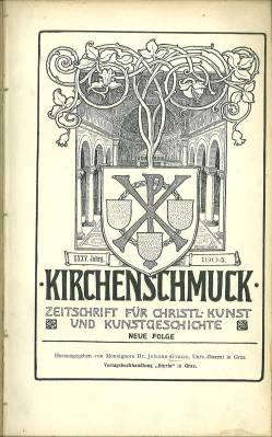 Kirchenschmuck. Zeitschrift für christl. Kunst und Kunstgeschichte.: Graus, Johann (Hg.):